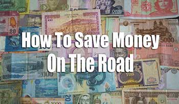 Budget Travel How To Save Money While Traveling