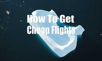 Travel Hacks How To Get Cheap Flights Easily