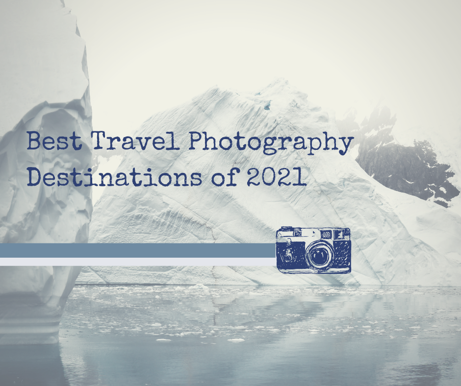 best countries for travel photography